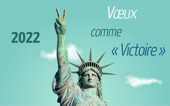 2022, Voeux comme Victoire - Ecards entreprise